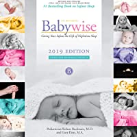 On Becoming Babywise: Giving Your Infant the Gift of Nighttime Sleep - 2019 Edition - Interactive Support