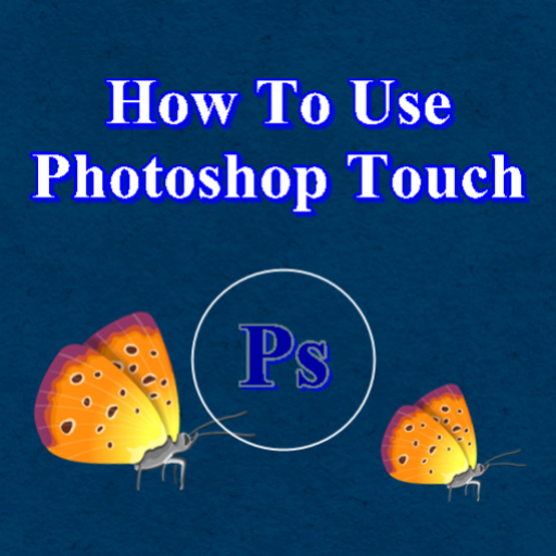 How To Use Photoshop Touch
