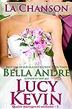 La Chanson: Quatre mariages et un fiasco - 3: The Wedding Song French Edition