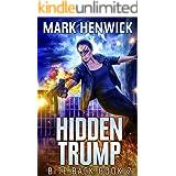 Hidden Trump: An Amber Farrell Novel (Bite Back Book 2)