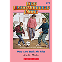 The Baby-Sitters Club #79: Mary Anne Breaks the Rules