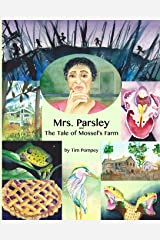 Mrs. Parsley and the Tale of Mossel's Farm Paperback