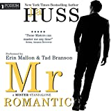 Mr. Romantic: A Mister Standalone, Book 2