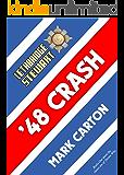 Lethbridge-Stewart: '48 Crash