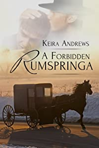 A Forbidden Rumspringa (Gay Amish Romance Book 1)
