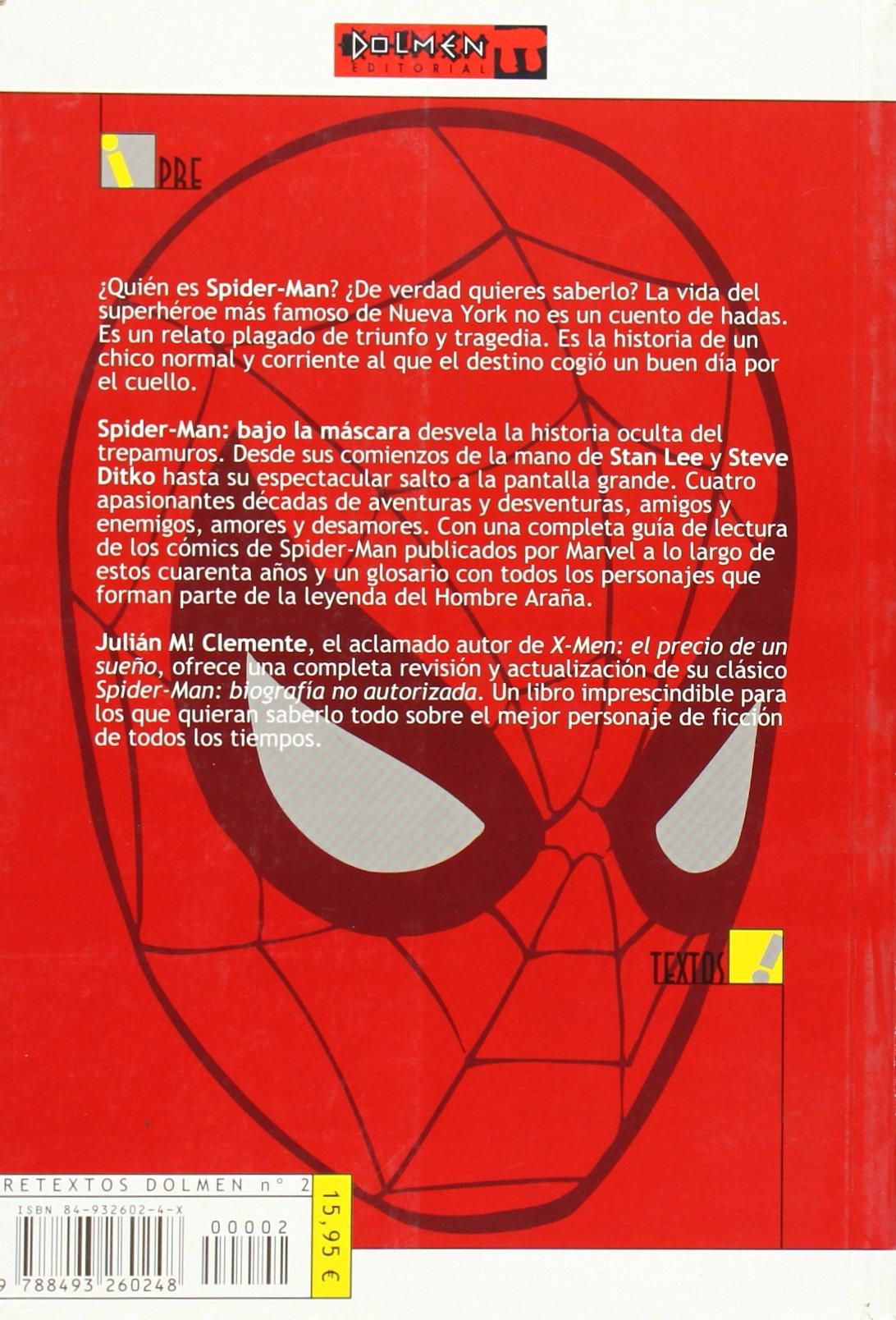 SPIDERMAN. BAJO LA MASCARA (JULIAN CLEMENTE) PRETEXTOS DOLMEN 02: Julián H. Clemente Campos: 9788493260248: Amazon.com: Books