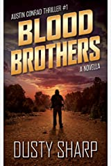Blood Brothers: Austin Conrad Thriller #1 Kindle Edition