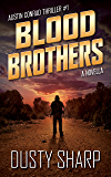 Blood Brothers: Austin Conrad Thriller #1