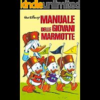 Manuale delle Giovani Marmotte (Manuali Disney Vol. 1)