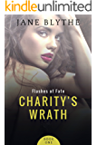 Charity's Wrath (Flashes of Fate Book 1)