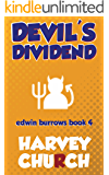 Devil's Dividend (Edwin Burrows Mystery Book 4)