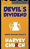 Devil's Dividend (Edwin Burrows Mystery Book 4)