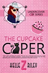 The Cupcake Caper Kindle Edition