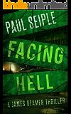 Facing Hell (A James Beamer Thriller Book 3)