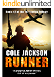 RUNNER: a gripping action thriller full of suspense (The Territories Trilogy Book 2)