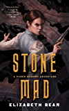 Stone Mad: A Karen Memory Adventure