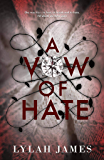 A Vow Of Hate: An Arranged Marriage Romance