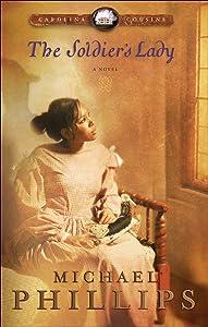 The Soldier's Lady (Carolina Cousins Book #2): A Novel