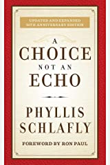 A Choice Not an Echo: Updated and Expanded 50th Anniversary Edition Hardcover