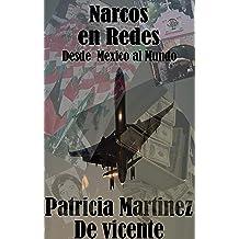 Narcos en Redes: Desde Mexico al Mundo (Spanish Edition) Jul 9, 2012