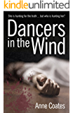 Dancers in the Wind: A gripping thriller that will leave you breathless
