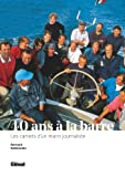 40 ans à la barre: Les carnets d'un marin journaliste
