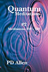 Quantum Meditations #2 Kindle Edition