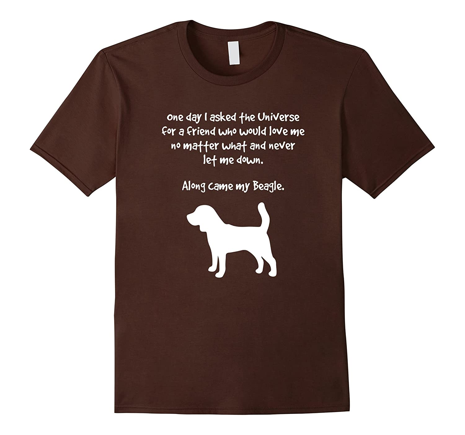 Along Came My Beagle Inspirational T-Shirt For Dog Lovers