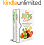 Easy Juicing Recipes Bundle :  healthy and easy to make, will increase your energy and will clean your body, is indicated for every person, professional athlete or normal people