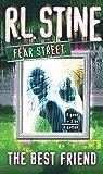 The Best Friend (Fear Street Book 17)
