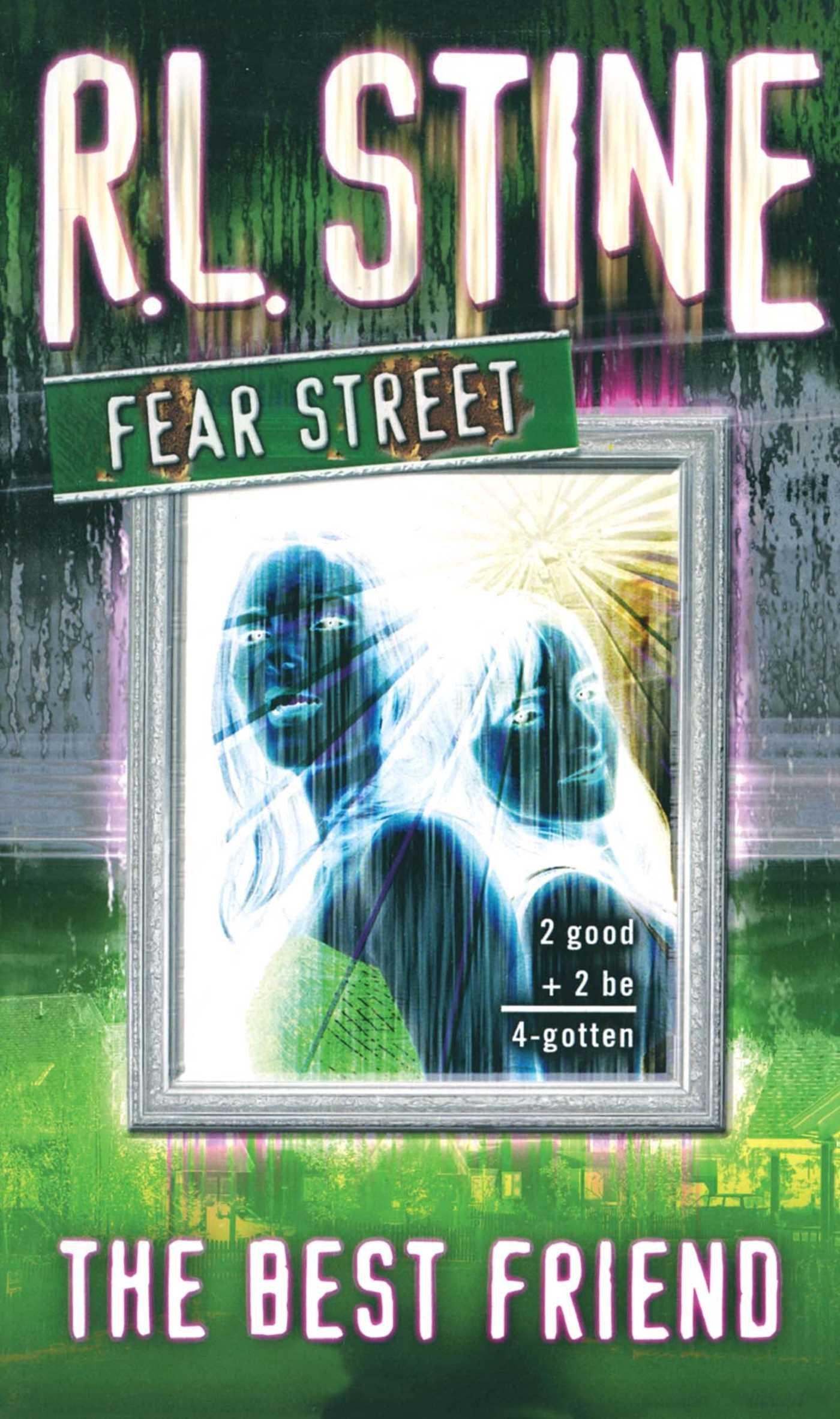 The Best Friend Fear Street 17 By Rl Stine