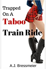 Trapped on a Taboo Train Ride Kindle Edition