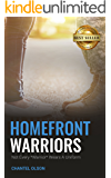 Homefront Warriors: Not Every Warrior Wears A Uniform