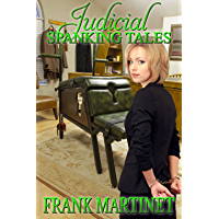 Judicial Spanking Tales (English Edition)