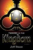 Terror in the Kingdom (Dixon on Disney Book 4)