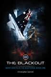 The Blackout: Many Deaths in the Multiverse: Book 1 (Many Deaths in the Multiverse Trilogy)
