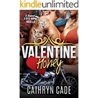 Valentine Honey : a Sweet & Dirty Novella (Sweet & Dirty BBW MC Romance)
