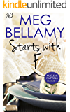 Starts with F (Nuclear Nuptials Book 1)