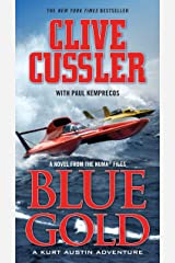 Blue Gold: A novel from the NUMA Files (NUMA Files series Book 2) Kindle Edition