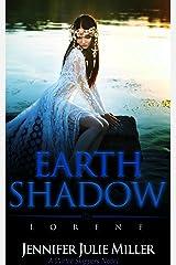 Earth Shadow: Lorene (Water Skippers Book 3) Kindle Edition