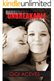 UNBREAKABLE (ABLE SERIES Book 1)