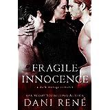 Fragile Innocence: A Dark Menage Romance