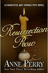 Resurrection Row (Charlotte and Thomas Pitt Series Book 4) Kindle Edition