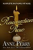 Resurrection Row (Charlotte and Thomas Pitt Series Book 4)