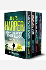 The Evan Buckley Thrillers: Books 1 - 4 (Evan Buckley Thrillers Boxsets) Kindle Edition