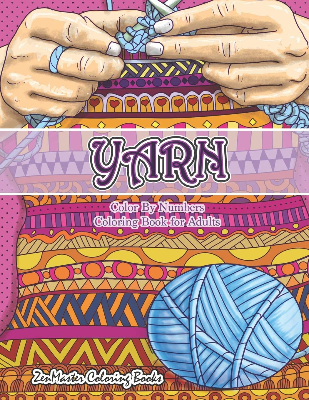 Yarn Color By Numbers Coloring Book for Adults: An Adult ...