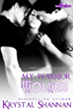 My Warrior Wolves (Sanctuary, Texas Book 5)