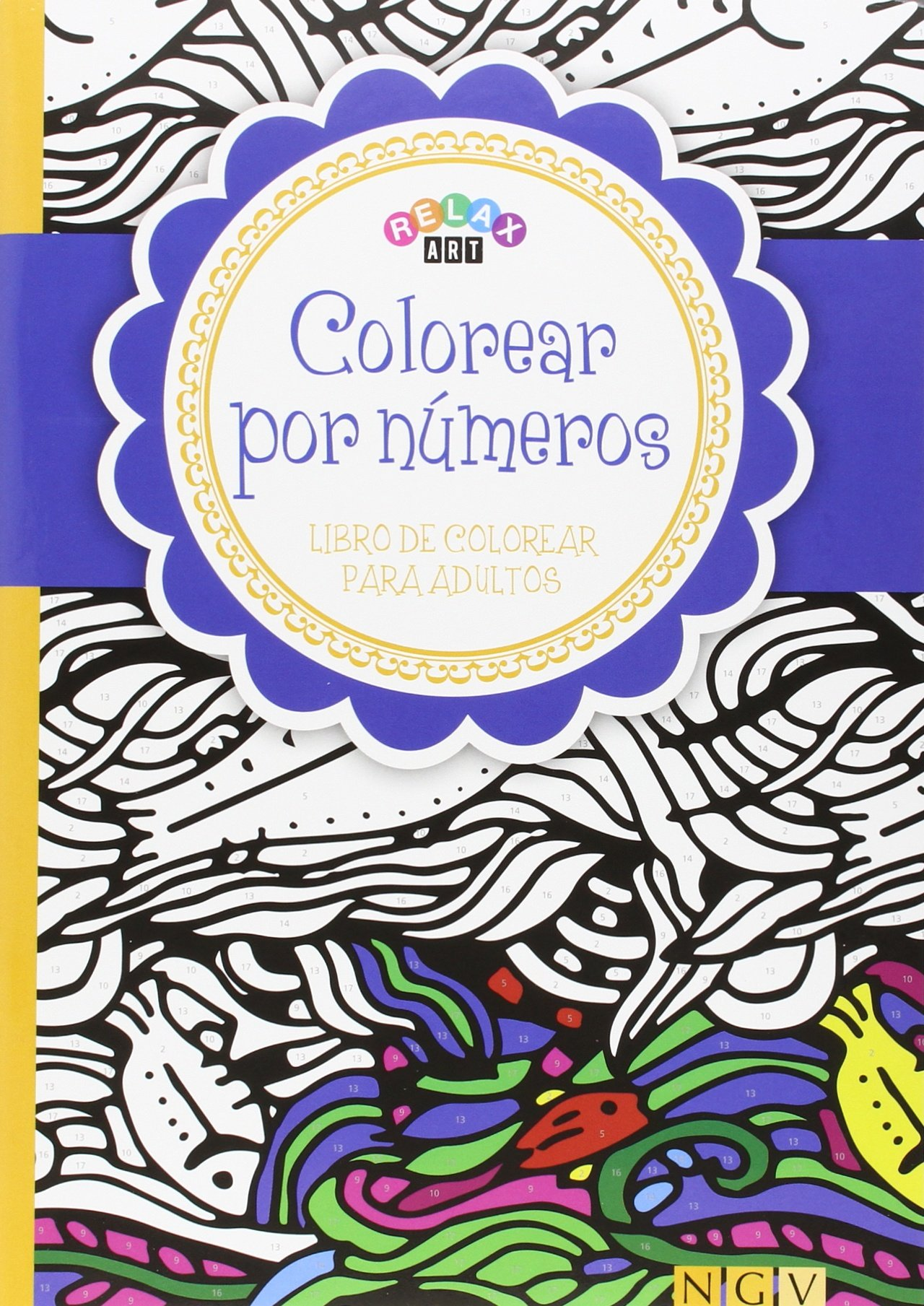Colorear por números: Libro de colorear para adultos: VV.AA ...