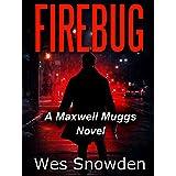 FIREBUG: A city burns while a psychopathic killer lurks in the shadows
