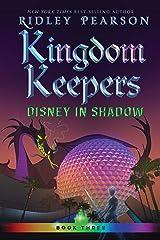 Kingdom Keepers III (Volume 3): Disney in Shadow Kindle Edition
